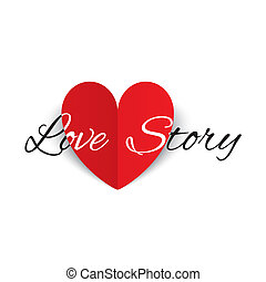 Love story paper heart sign. Valentines day card.