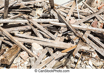 Rubble - Wooden planks of a demolished house.