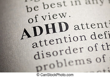 ADHD - Fake Dictionary, Dictionary definition of the word...
