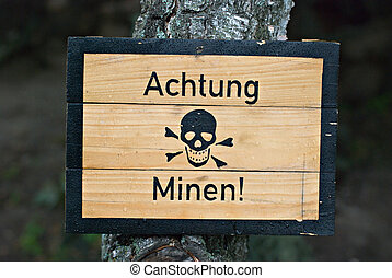 Mines warning - German land mines warning sign from World...