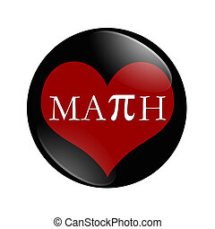 I Love Math button, A black and red button with word Math...