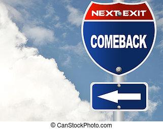 Comeback road sign
