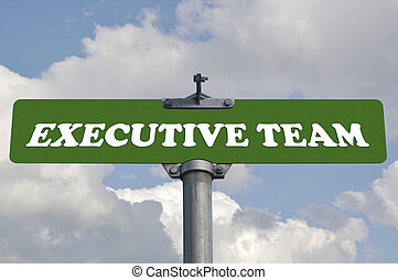 Executive team road sign