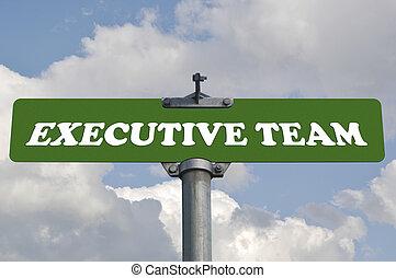 Executive team road sign