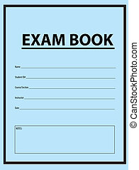Exam Blue Book - Examination book for exams in blue cover...