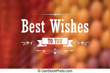 Best Wishes Typography Background - illustration of Best...