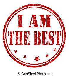 I am the best stamp - Grunge I am the best rubber stamp on...