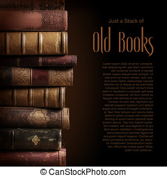 Stack of old books - stack of old books, copyspace for your...