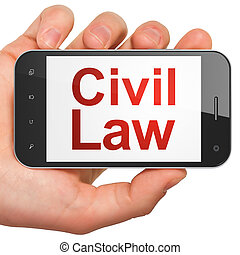 Law concept: Civil Law on smartphone - Law concept: hand...