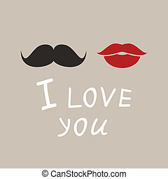 I love you4 - Lips and moustaches. A vector illustration