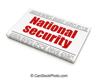 Protection concept: newspaper headline National Security
