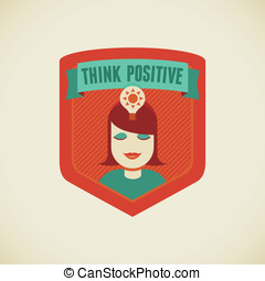 Think positive - Vector badge in flat style - Think positive