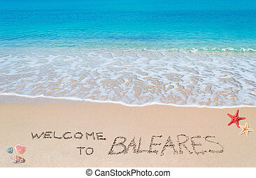 welcome to Baleares - turquoise water and golden sand with...