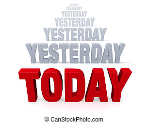Focus On Today, Not Yesterday - Sharp focus on bold, red...