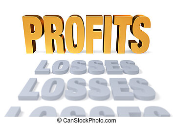 "Profits At Last - A row of plain, gray ""LOSSES""s lead to a..."