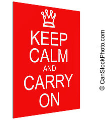 3D Keep Calm and Carry On