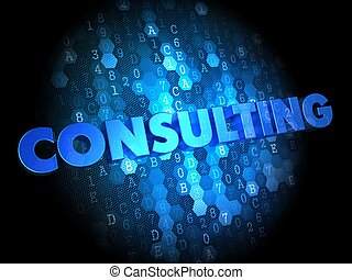 Consulting on Dark Digital Background - Consulting - Blue...