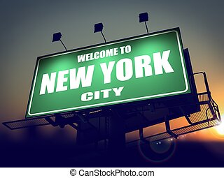 Billboard Welcome to New York at Sunrise. - Welcome to New...