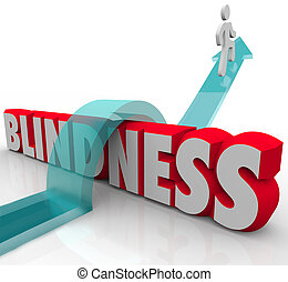 Blindness word arrow jumping over it to illustrate avoiding a blind condition through medical treatment and prevention
