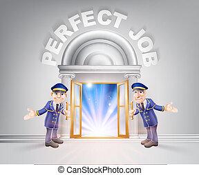Door to Perfect Job and Doormen - Perfect Job concept of a...
