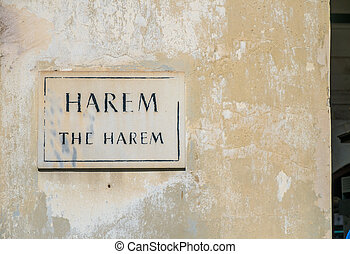 The Harem - Herem entrance sign in the famous Topkapi palace...