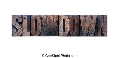 slowdown in old ink-stained wood type