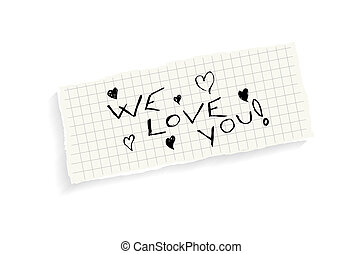 We love you Hand writing text on a piece of math paper...