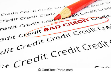 bad credit - Bad Credit text circled in red pencil...