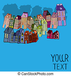 Houses, with place for your text. Vector illustration.