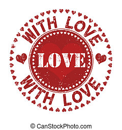 With love stamp - With love grunge rubber stamp on white,...