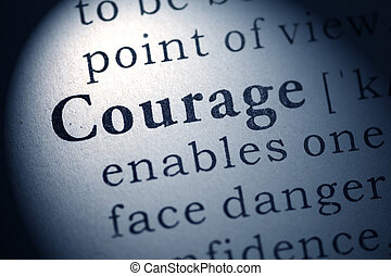 courage - Fake Dictionary, Dictionary definition of courage.