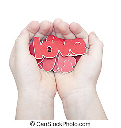 "hands hold a word ""love"" on white background"