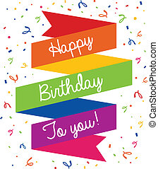Happy Birthday Greeting Card - Happy birthday colorful...