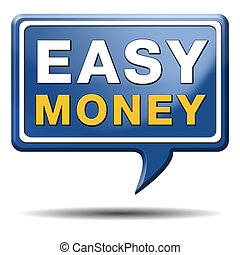 easy money - fast easy money quick extra cash make a fortune...