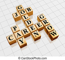 golden crossword - job, career, grow, pay - 3d gold boxes...