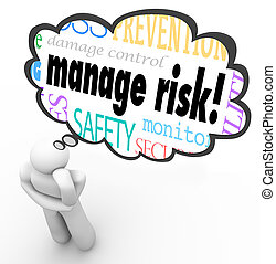 Manage Risk Thinker Thought Cloud Limiting Loss Liability -...