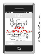 Home Construction Word Cloud Concept on Touchscreen Phone -...