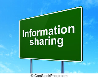 Information concept: Information Sharing on green road...