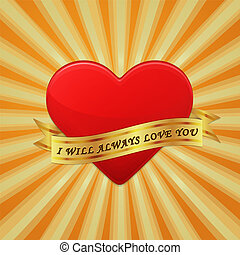 Heart with ribbon and phrase I Will Always Love You.