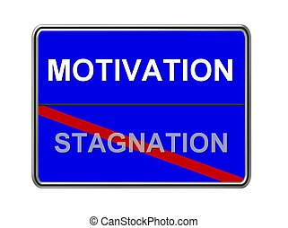stagnation - motivation