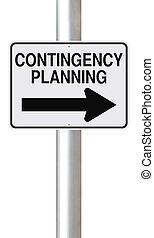 Contingency Planning - A modified one way road sign on...