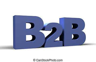 B2B 3d render, Business 2 business sign