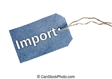 Import word - Isolated Import word on blue tag