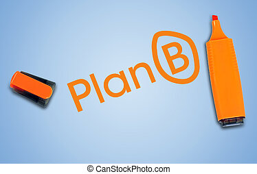 Plan B word on blue background