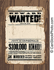 Vector Vintage Wanted Poster on Wood Wall