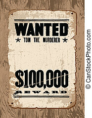 Vector Wanted Poster on Wood - Easy to edit Vector vintage...