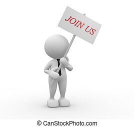 Join us - 3d people - man, person with banner. Join us