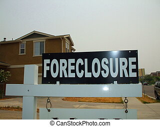 Foreclosure Sign - Close up of a foreclosure sign.