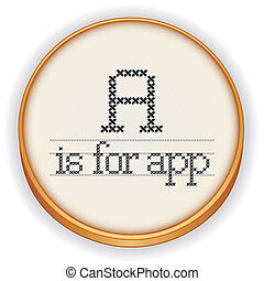 Embroidery, A is for app, Wood Hoop - Retro wood embroidery...