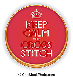 Keep Calm and Cross Stitch, Hoop - Retro wood embroidery...